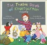 The Twelve Days of Kindergarten: A Co...