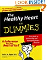 The Healthy Heart For Dummies (For Dummies (Lifestyles Paperback))
