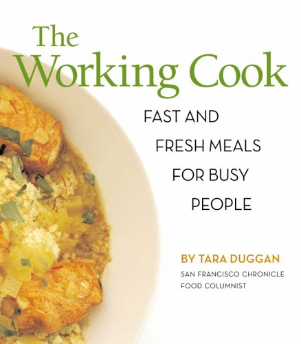 The Working Cook Fast and Fresh Meals for Busy People097611223X : image