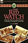 The Red Watch: With the First Canadia...