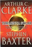 Arthur C. Clarke Tormenta solar / Sunstorm (Una Odisea En El Tiempo / a Time Odyssey)
