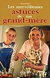 echange, troc Francine Pages - Les merveilleuses astuces de ma grand-mère