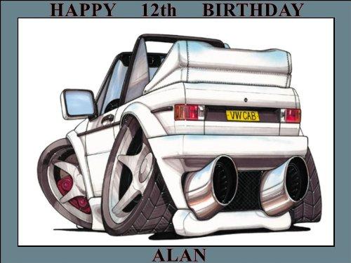01-VW Golf Cabrio MK 1weiß Koolart (0001) 25,4x 19,1cm Zuckerguss Cake Topper, Name personalisiert, Alter oder Nachricht-Nutzen Sie die Gruß Nachricht Feld nur für die Nachricht to go auf dem Kuchen Topper, wenn Sie Überprüfen, die oder E-Mail mir mit der Nachricht