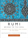 Rumi: Journeys into the Music and Sil...