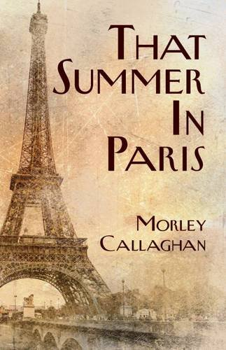 That Summer in Paris: A New Expanded Edition (Exile Classics series)