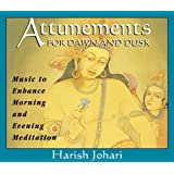 Attunements for Dawn and Dusk: Music to Enhance Morning and Evening Meditation [Audiobook]