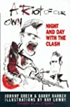 A Riot of Our Own: Night and Day with...