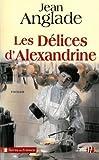 Les délices d'Alexandrine : roman
