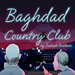 Baghdad Country Club | Joshuah Bearman