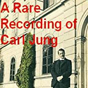 A Rare Recording of Carl Jung | [Carl Jung]