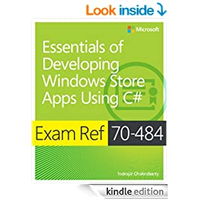 Exam Ref 70-484: Essentials of Developing Windows Store Apps Using C#