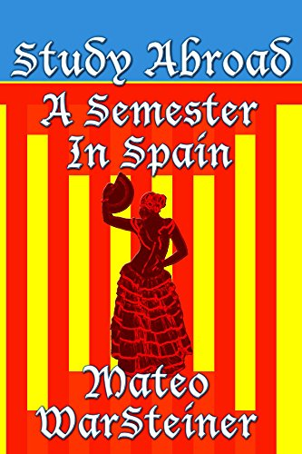 study-abroad-a-semester-in-spain-english-edition
