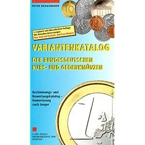 Variantenkatalog der bundesdeutschen Kurs- und Gedenkmünzen: Bestimmungs- und Bewertungskatalog /Nu