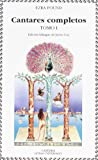 Cantares completos Tomo I (Cantares I-LI) (Letras Universales / Universal Writings) (Spanish Edition)