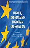 img - for Europe, Regions and European Regionalism (Palgrave Studies in European Union Politics) book / textbook / text book