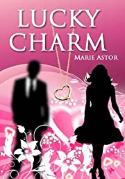Lucky Charm: A Contemporary Romance