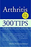 img - for Arthritis: 300 Tips for Making Life Easier book / textbook / text book