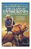 The Glass of Dyskornis (Gandalara Cycle, Book 2) (0553208276) by Randall Garrett
