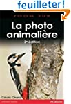 Photo Animali�re 2e Edition