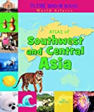img - for Atlas of Southwest and Central Asia (Picture Window Books World Atlases) book / textbook / text book