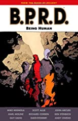 B.P.R.D.: Being Human (B.P.R.D. (Graphic Novels))