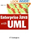 Enterprise Java with UML: How to Use...