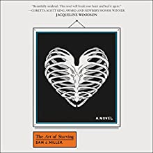 The Art of Starving | Livre audio Auteur(s) : Sam J. Miller Narrateur(s) : Tom Phelan
