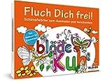 Das Malbuch f�r Erwachsene: Fluch Dic...