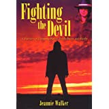 Fighting the Devil ~ Jeannie Walker
