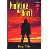 Fighting the Devil ~ Jeannie Walker