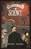 Five Fists Of Science (1582406057) by Matt Fraction