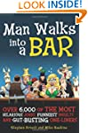 Man Walks into a Bar: Over 6,000 of t...