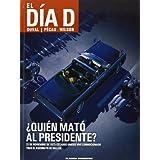El día D nº 01 ¿Quién mató al presidente? (BD - Autores Europeos) de Duval, Fred (2013) Tapa blanda