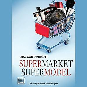 Supermarket Supermodel Audiobook