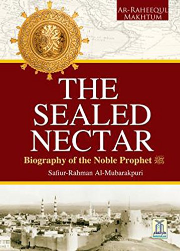 The Sealed Nectar (Large, Full Color) Award Winner Biography of Prophet (Sealed Nectar compare prices)