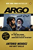 9780147509734: Argo: How the CIA and Hollywood Pulled Off the Most Audacious Rescue in History