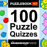 100 Puzzle Quizzes HD (Interactive Puzzlebook for Tablets) ~ The Grabarchuk Family