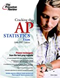 Cracking the AP Statistics Exam, 2006-2007 Edition (College Test Preparation) (037576531X) by Princeton Review