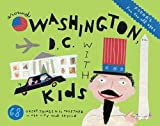 img - for Fodor's Around Washington, D.C. with Kids   [FODOR AROUND WASHINGTON DC-6E] [Paperback] book / textbook / text book