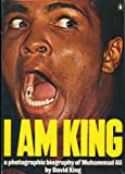 I Am King: A Photographic Biography of Muhammad Ali (0140040889) by King, David
