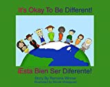 It's Okay To Be Different! Esta Bien Ser Diferente! (Spanish Edition)