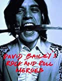 David Bailey's Rock and Roll Heroes (0500279063) by Spencer, Neil