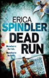 Erica Spindler Dead Run