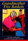 Grandmother Five Baskets
