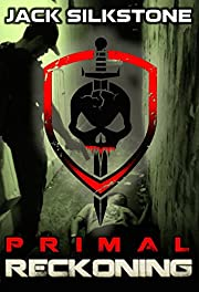 PRIMAL Reckoning (Book 1 in the Redemption Trilogy, The PRIMAL Series Book 5)