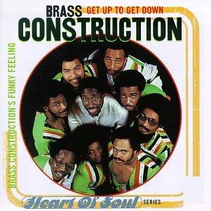 Brass Construction - Get up to Get Down: Brass Construction