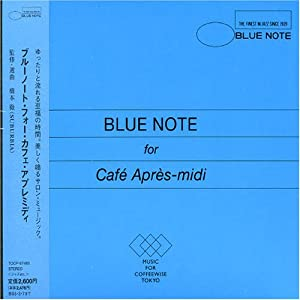 Various Artists - Blue Note for Cafe Apres-Midi - Amazon