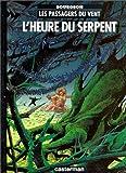 echange, troc François Bourgeon - Les passagers du vent , Tome 4 : L'heure du serpent