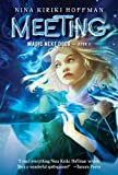 Meeting (Magic Next Door) (0670012831) by Hoffman, Nina Kiriki