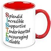 Mug For Sister - HomeSoGood Splendid Sister White Ceramic Coffee Mug - 325 Ml